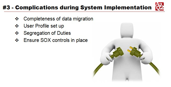 SOX Complications during system Implementation